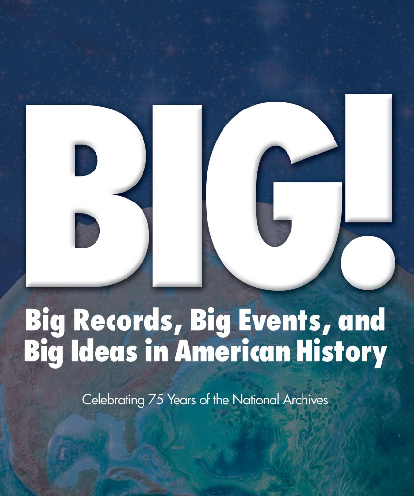 BIG! Big Records, Big Events, and Big Ideas in American History