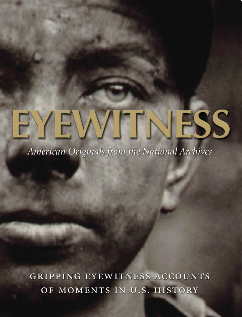 Eyewitness: American Originals from the National Archives Exhibition