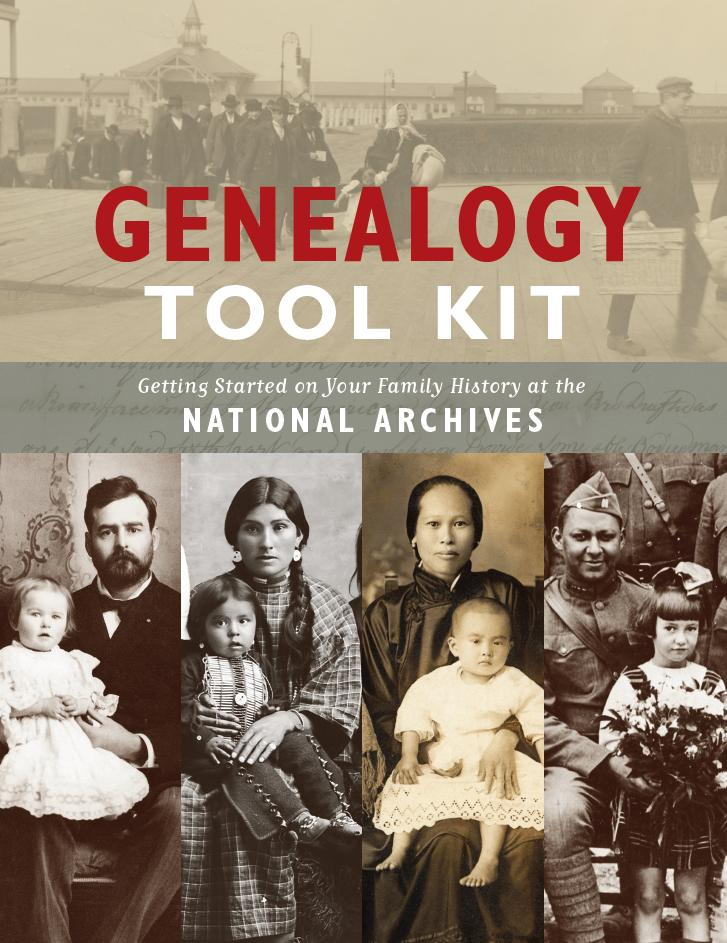 Genealogy Tool Kit: Getting Started on Your Family History at the National Archives