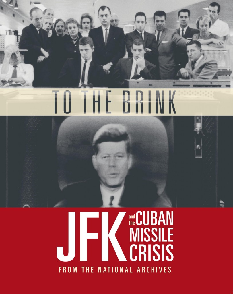 To the Brink: JFK and the Cuban Missile Crisis