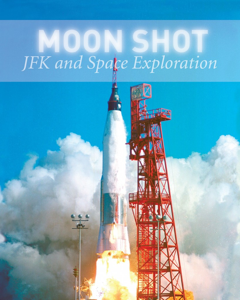 Moonshot: JFK and Space Exploration