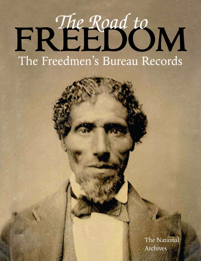 The Road To Freedom: The Freedmen's Bureau Records