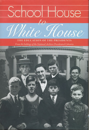 School House to White House: The Education of the Presidents