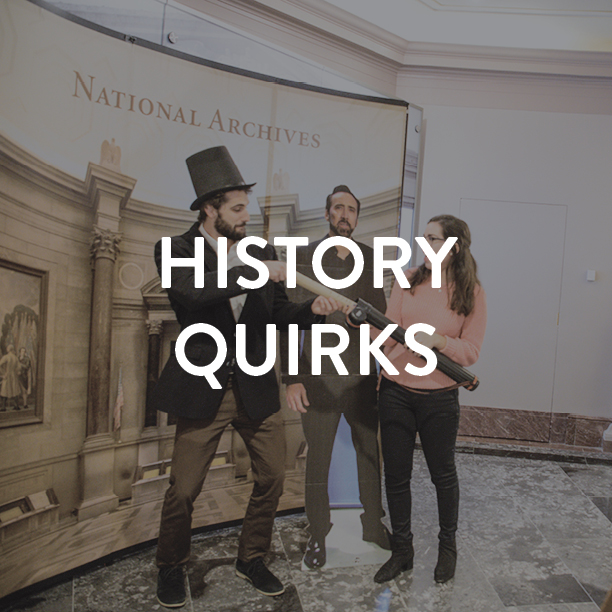 History Quirks